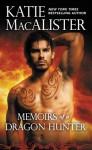 Memoirs of a Dragon Hunter (Dragon Hunter #1) - Katie MacAlister