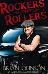 Rockers and Rollers: An Automotive Autobiography - Brian Johnson