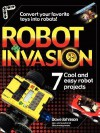 Robot Invasion: 7 Cool and Easy Projects - Dave Johnson