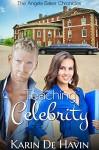Teaching Celebrity (The Angela Baker Series) - Karin De Havin, Carolyn Pinard