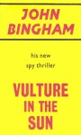 Vulture in the Sun - John Bingham