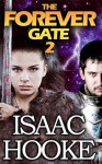 The Forever Gate 2 - Isaac Hooke