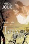 Tattooed Hearts - Mika Jolie