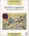 Social Cognition: How Individuals Construct Social Reality - Herbert Bless, Klaus Fiedler, Fritz Strack
