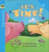 It's Time! - Kathleen W. Deady, Jill Newton