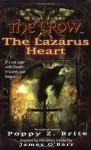 The Crow: The Lazarus Heart - Poppy Z. Brite, James O'Barr
