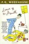 Leave It to Psmith - P.G. Wodehouse