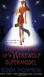 Confessions of a Werewolf Supermodel - Ronda Thompson