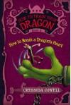 How to Train Your Dragon: How to Break a Dragon's Heart (Audio) - Cressida Cowell, David Tennant