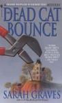 The Dead Cat Bounce - Sarah Graves