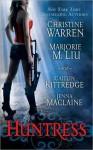Huntress (Cin Craven #3.5, Black London #1.5) - Christine Warren, Marjorie M. Liu, Caitlin Kittredge, Jenna Maclaine