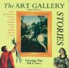 The Art Gallery: Stories - Philip Wilkinson, Alison Cole