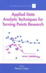 Applied Data Analytic Techniques for Turning Points Research - Patricia Cline Cohen