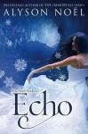 Echo (Soul Seekers, #2) - Alyson Noel