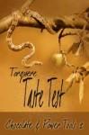 Taste Test: Chocolate and Power Tools II - M. Rode, Kiernan Kelly, Cassidy Ryan, Willa Okati