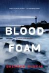 Blood Foam: A Lewis Cole Mystery - Brendan DuBois