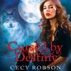 Cursed by Destiny: Weird Girls, Book 3 - Tantor Audio, Renee Chambliss, Cecy Robson