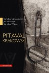 Pitaval krakowski - Stanisław Salmonowicz, Stanisław Waltoś, Janusz Szwaja