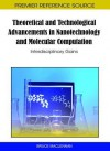 Theoretical and Technological Advancements in Nanotechnology and Molecular Computation: Interdisciplinary Gains - Bruce J. MacLennan