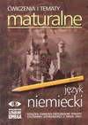 Ćwiczenia i tematy maturalne Język niemiecki - Piotr Kowalski, Szurlej Małgorzata
