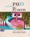 Pavo and the Princess - Evaline Ness