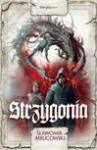 Strzygonia - Sławomir Mrugowski