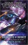 Star Trek: Voyager: Architects of Infinity - Kirsten Beyer
