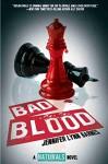 Bad Blood (The Naturals #4) ((The Naturals #4)) - Jennifer Lynn Barnes