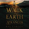 Walk on Earth a Stranger - Rae Carson, Erin Mallon, HarperAudio