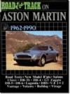 Road And Track On Aston Martin, 1962 1990 (Brooklands Books) - R.M. Clarke