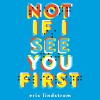 Not If I See You First - Eric Lindstrom, Lauren Fortgang, Hachette Audio