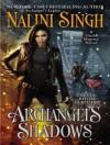Archangels Shadows (Guild Hunter) - Justine Eyre, Nalini Singh