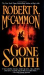 Gone South - Robert R. McCammon