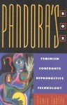 Pandora's Box: Feminism Confronts Reproductive Technology (New Feminist Perspectives Series) - Nancy Lublin