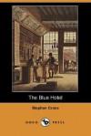 The Blue Hotel (Dodo Press) - Stephen Crane