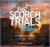 The Scorch Trials (Maze Runner, #2) - James Dashner, Mark Deakins