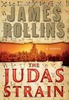 The Judas Strain - James Rollins