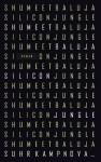 Silicon Jungle: Roman (suhrkamp taschenbuch) (German Edition) - Shumeet Baluja, Ulrike Wasel