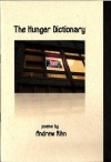 The Hunger Dictionary - Andrew Rihn