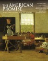 The American Promise: A History of the United States, Combined Version (Volumes I & II) - James L. Roark, Michael P. Johnson, Patricia Cline Cohen, Sarah Stage, Alan Lawson, Susan M. Hartmann
