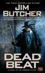 Dead Beat: A Novel of The Dresden Files - Jim Butcher