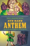 Ayn Rand's Anthem: The Graphic Novel - Charles Santino, Ayn Rand, Joe Staton