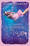 The Crossings of Ingo. by Helen Dunmore - Helen Dunmore