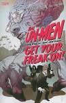 The Un-Men, Vol. 1: Get Your Freak On! - John Whalen, Mike Hawthorne, Tomer Hanuka