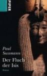 Der Fluch Der Isis Roman - Paul Sussman
