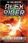 Scorpia Rising (Alex Rider #9) - Anthony Horowitz