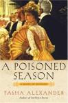 A Poisoned Season - Tasha Alexander