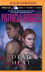 Dead Heat (Alpha and Omega) - Patricia Briggs, Holter Graham