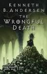 The Wrongful Death: The Great Devil War III - Kenneth Bøgh Andersen