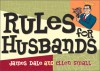 Rules for Husbands: Capturing the Heart of Mr. Right in Cyberspace - James Dale, Ellen Small